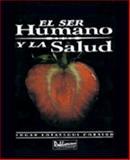El Ser Humano y la Salud, Lopategui, Edgar, 0929441206