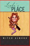 Linda's Place, Mitch Almond, 1465311203