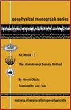 The Microtremor Survey Method, Okada, Hiroshi, 1560801204