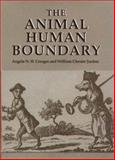 The Animal-Human Boundary : Historical Perspectives, , 1580461204