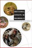 Maternal Effects in Mammals, , 0226501205