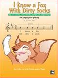I Know a Fox with Dirty Socks, William Starr, 0739041207