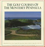 The Golf Courses of the Monterey Peninsula, Udo Machat, 0961871202