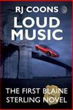 Loud Music, R. J. CoonsA, 1492961205
