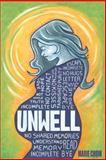 Unwell, Marie Chow, 1494941201
