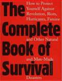 The Complete Book of Survival, Rainer Stahlberg, 1569801207