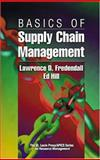 Basics of Supply Chain Management, Hill, James E. and Fredendall, Lawrence D., 1574441205