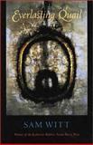 Everlasting Quail, Witt, Sam, 1584651202