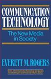 Communication Technology, Everett M. Rogers, 0029271207