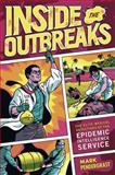 Inside the Outbreaks, Mark Pendergrast, 0151011206