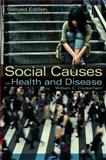 Social Causes of Health and Disease, Cockerham, William C., 0745661203