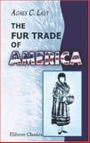 The Fur Trade of America, Laut, Agnes C., 1402161204