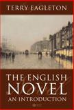 English Novel : An Introduction, Eagleton, Terry, 1405131209