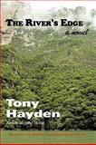 The River's Edge, Tony Hayden, 1438971206
