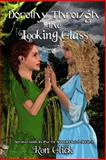 Dorothy Through the Looking Glass (Oz-Wonderland Book 2), Ron Glick, 1494861208