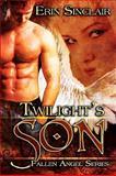 Twilight's Son, Erin Sinclair, 1554871204