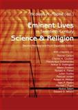 Eminent Lives in Twentieth-Century Science and Religion : Second Revised and Much Expanded Edition, , 3631581203