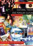Cultural Theory and Popular Culture : A Reader, Storey, John, 013776121X