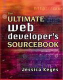 The Ultimate Internet Developer's Sourcebook, Keyes, Jessica, 0814471218