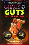 Grace and Guts to Live for God, Les Morgan, 0889651213