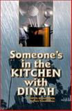 Someone's in the Kitchen with Dinah, Barbara Pearson Arau, 0930751213