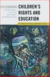 Children's Rights and Education : International Perspectives, , 1433121212
