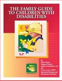 The Family Guide to Children with Disabilities, Mika Adams and Teresa Lauer, 1500201219