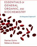 Essentials of General, Organic and Biochemistry, Guinn, Denise and Brewer, Rebecca, 0716761211
