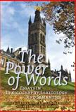 The Power of Words : Essays in Lexicography, Lexicology and Semantics. in Honour of Christian J. Kay, Graham D. Caie, Carole Hough, Irené Wotherspoon (Eds.), 9042021217