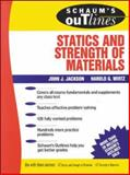 Schaum's Outline of Statics and Strength of Materials, Jackson, John J. and Wirtz, 0070321213