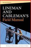 Lineman and Cablemans Field Manual, Shoemaker, Thomas M. and Mack, James E., 0071621210