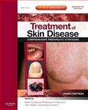 Treatment of Skin Disease : Comprehensive Therapeutic Strategies, Berth-Jones, John and Coulson, Ian, 0702031216