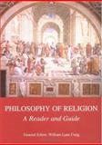 Philosophy of Religion : A Reader and Guide, Craig, William Lane, 0813531217
