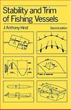 Stability and Trim of Fishing Vessels and Other Small Ships, Hind, J. Anthony, 0852381212