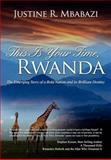 This Is Your Time, Rwanda, Justine Rukeba Mbabazi, 0985281219
