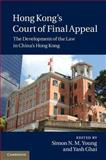 Hong Kong's Court of Final Appeal : The Development of the Law in China's Hong Kong, , 1107011213