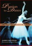 Passion to Dance, James Neufeld, 1459701216