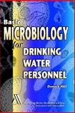 Basic Microbiology for Water Industry Personnel, Des Moines Water Works, Dennis Hill, 1583211217