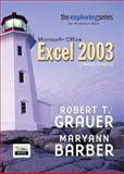Exploring Microsoft Excel 2003 Comprehensive and Student Resource CD Package, Grauer, Robert T. and Barber, Maryann, 0131791214