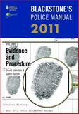 Blackstone's Police Manual Volume 2: Evidence and Procedure 2011, Johnston, David and Hutton, Glenn, 0199591210