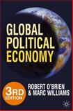 Global Political Economy : Evolution and Dynamics, O'Brien, Robert and Williams, Marc, 0230241212