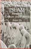 Islam Between Culture and Politics, Tibi, Bassam, 0333751213