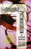The Challenge of Postmodernism, D.S. Dockery, 0801021219
