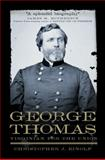 George Thomas : Virginian for the Union, Einolf, Christopher J., 0806141212