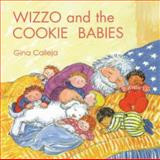 Wizzo and the Cookie Babies, Gina Calleja, 0929141210