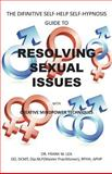 Resolving Sexual Issues with Creative Mindpower Techniques, Frank W. Lea, 1426951213