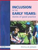 Inclusion in the Early Years, Phyllis Jones, 1843121212