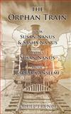 Orphan Train (Revision), Barbara Anselmi and Susan Nanus, 0573701210