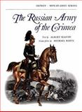 The Russian Army of the Crimea, Albert Seaton, 0850451213