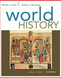 World History, Volume I: To 1800, Duiker, William J. and Spielvogel, Jackson J., 1305091213
